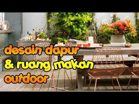 Design Dapur Menyatu Dengan Taman  ide desain dapur ruang makan terbuka outdoor keren dan
