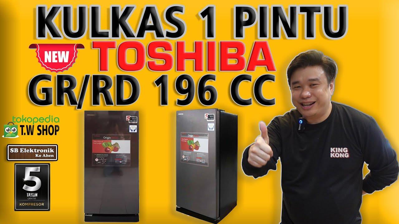 Download Review KULKAS 1 PINTU TOSHIBA GR/RD 196 CC Terbaru Bagus    Elektronik Murah Jakarta,Bogor