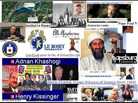 Rosey School Swiss Alps Bin Laden, Kaiser Bill, Rothschild Borgese POPES  King Juan Carlos, Bedouins