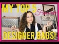MY TOP 5 MOST USED / FAVOURITE DESIGNER BAGS 2018 | CA$$IE THORPE