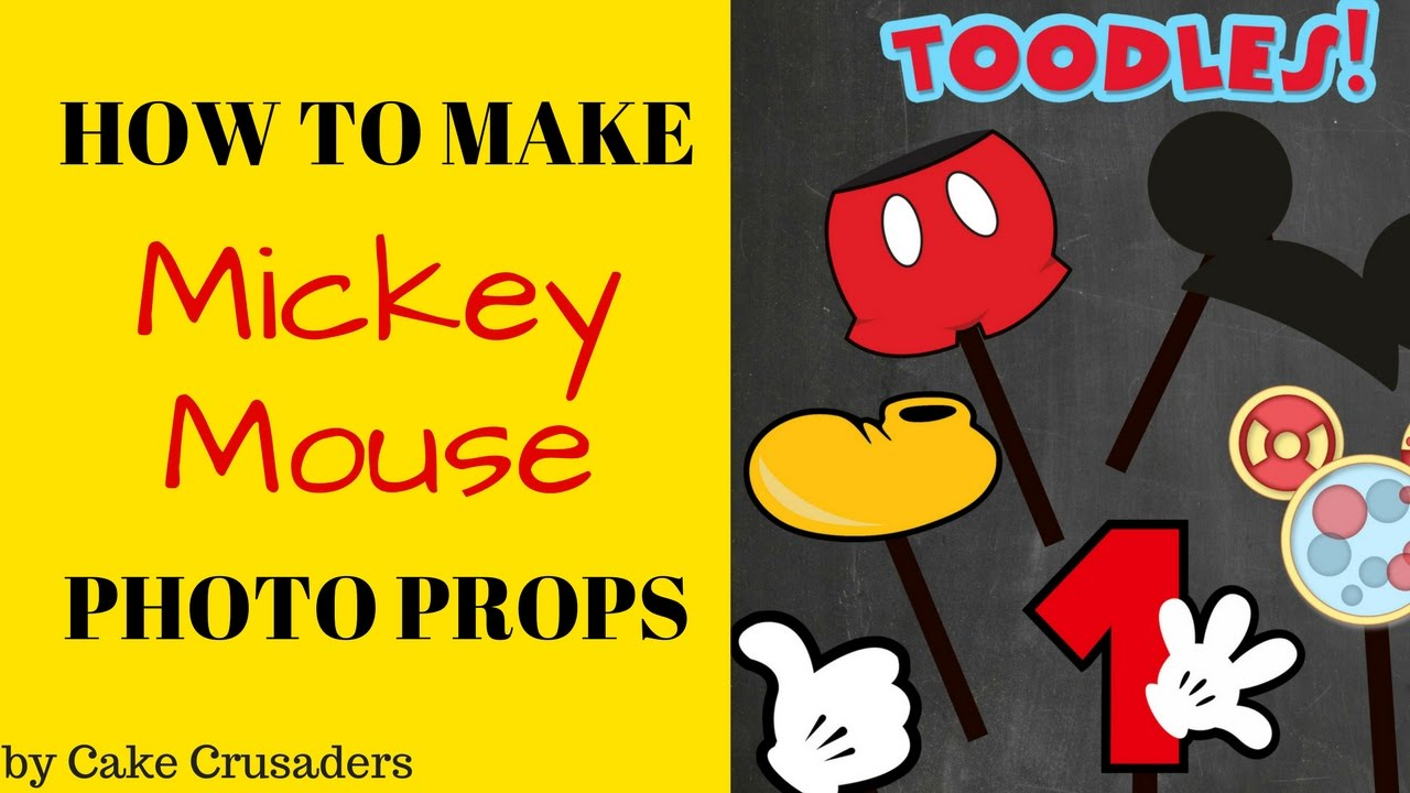 How To Mickey Mouse Photo Props Plus Free Printables Included Youtube