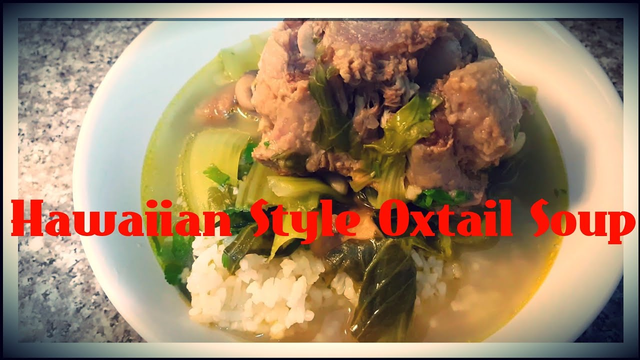 Simple Recipes Hawaiian Oxtail Soup Dandk Organizer
