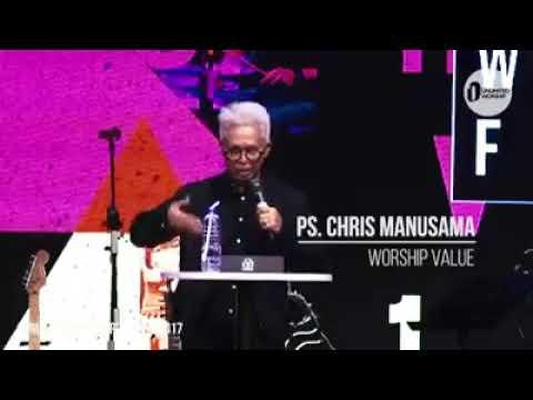 Kotbah pastor chris manusama (worship value)