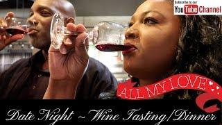 WINE TASTING/DINNER (Cooper's Hawk Winery)~DATE NIGHT VLOG