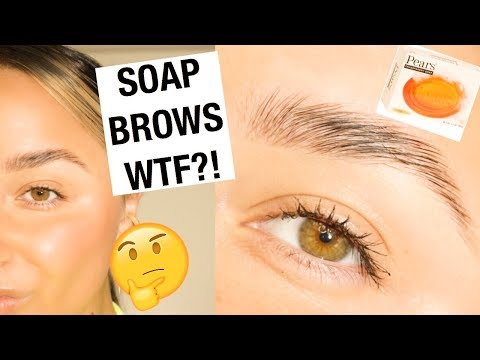How To Soap Brows and Natural Skin 2019