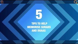 Tips for memorising Surahs and Duaas
