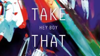 Take That - Hey Boy (snippet)