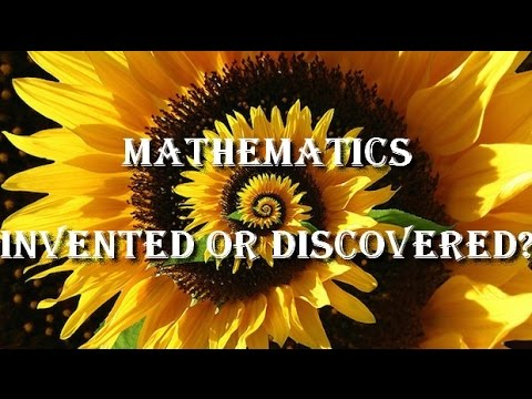 The Great Math Mystery - Invented or Discovered?