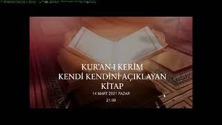 Kur'an-ı Kerim -  Kendi Kendini Açıklayan Kitap