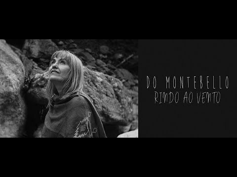 Do Montebello - Rindo ao Vento (Official Video)