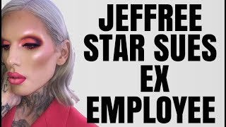 JEFFREE STAR SUES EX EMPLOYEE?