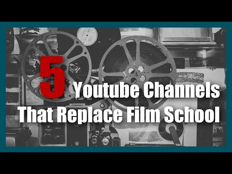 5 Youtube Channels That Replace Film School