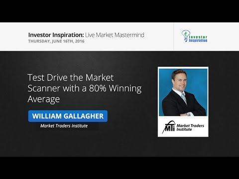 Test Drive The Market Scanner with a 80% Winning Average | William Gallagher