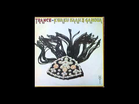 'Reebop' Kwaku Baah & Ganoua - Trance
