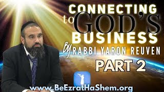 MUSSAR Pirkei Avot (175) Connecting to God's Business PART 2