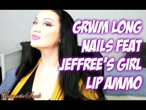 LONG NAILS GRWM FEAT JEFFREE'S GIRL LIP AMMUNITION BINAURAL ASMR   COSMETICSNOB