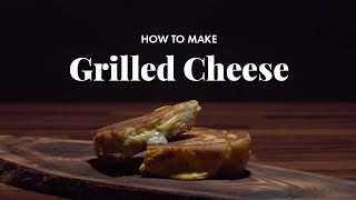 How to Make Grilled Cheese | Fast & Crunchy