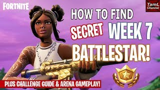 How to Find SECRET Week 7 Battlestar! Plus Arena Gameplay & Challenge Guide! (Fortnite)