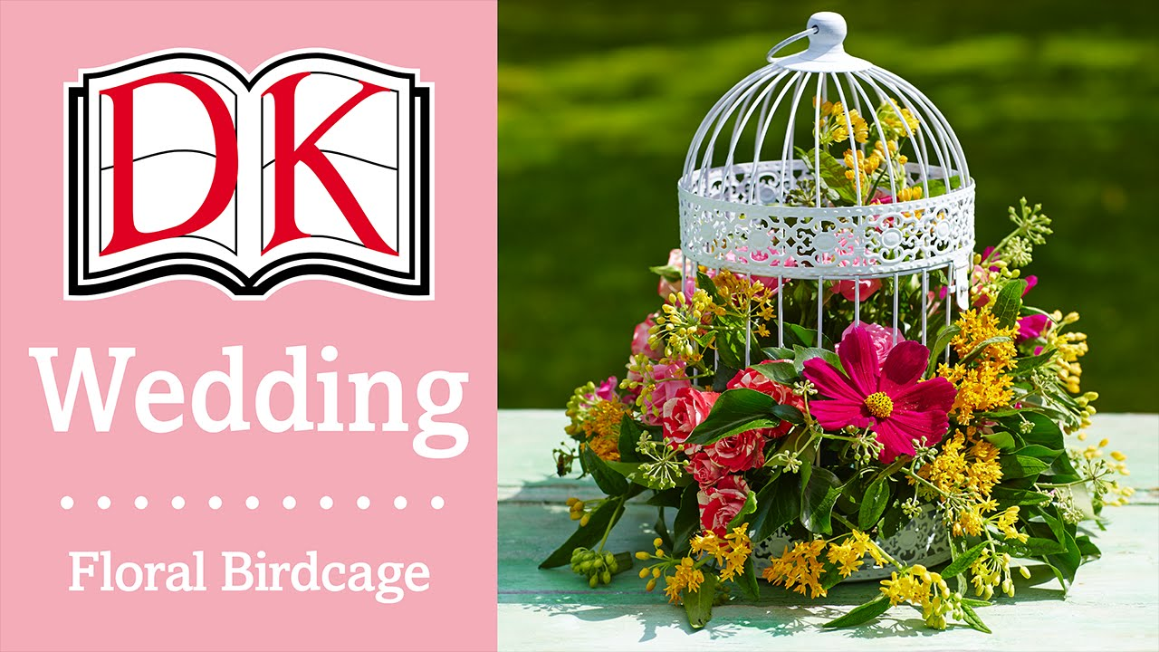Wedding Decorations: Floral Birdcage Centerpiece - YouTube