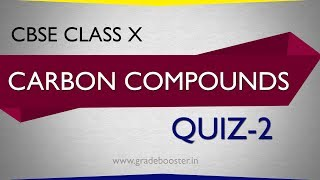 mcq #carbon and its compounds (quiz-2) : ncert class 10: Chemistry : CBSE Syllabus X Science