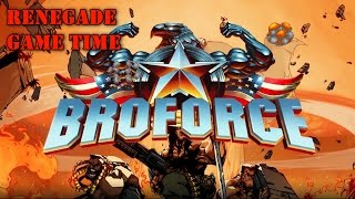 Renegades Game Time: Broforce