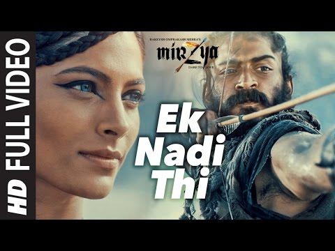 EK NADI THI Full Video Song   MIRZYA   Shankar Ehsaan Loy Rakeysh Omprakash Mehra   Gulzar