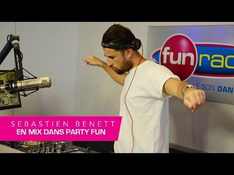 Sebastien Benett & Mercer en mix dans Party Fun