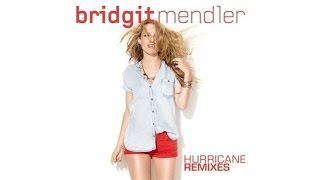 Bridgit Mendler - Hurricane (C&M Remix Audio)