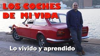 LOS COCHES DE MI VIDA: Vivencias y experiencias con mis automóviles