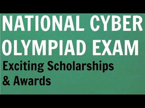 National Cyber OLYMPIAD Scholarship Exam: Many Cash Prizes,scholarships,medals & certificates