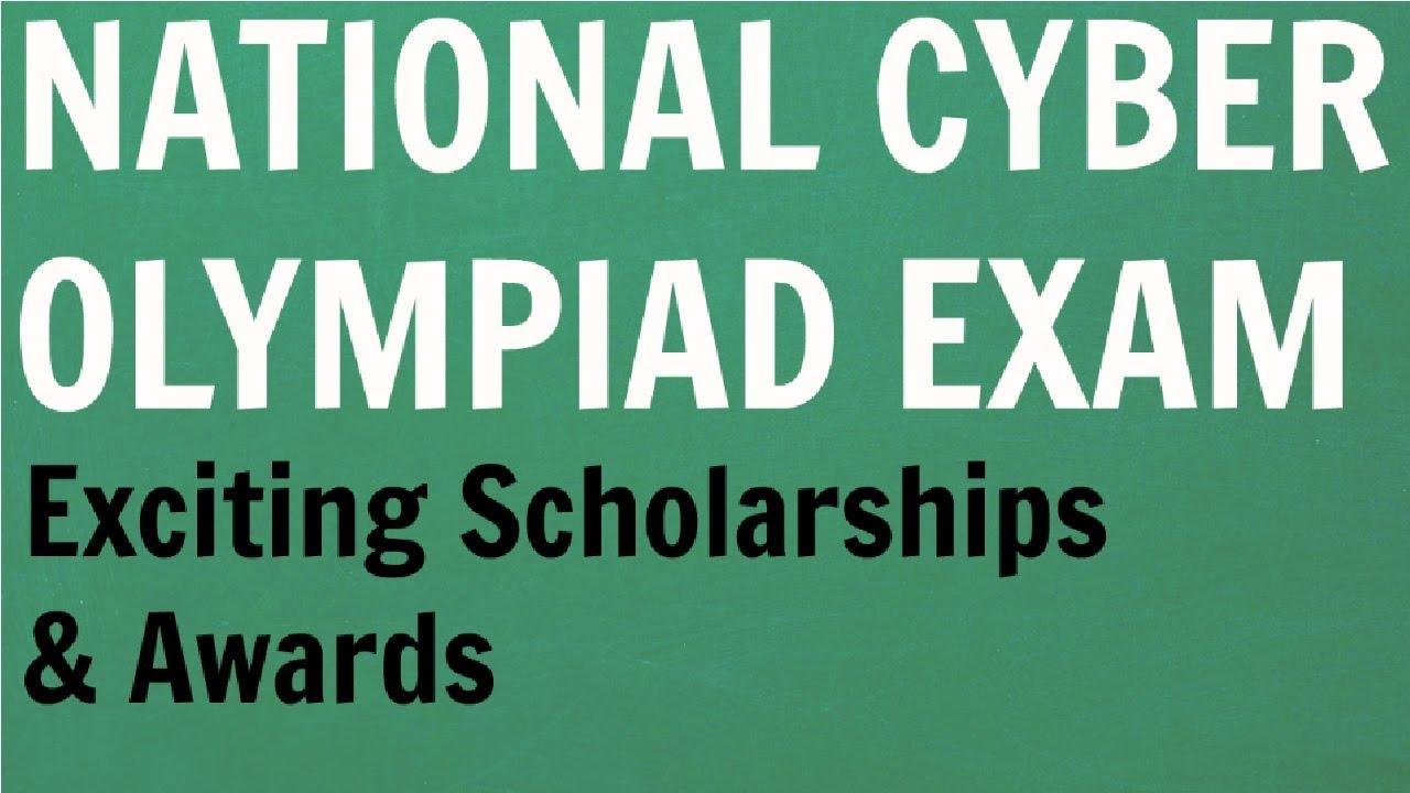 national cyber olympiad scholarship exam many cash prizes