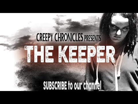 CREEPY CHRONICLES: The Keeper    Streaming at Amazon Prime Scary Horror