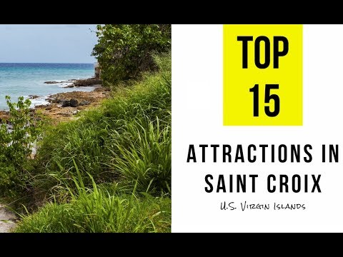 Top 15. Tourist Attractions & Things To Do In Saint Croix, U S  Virgin Islands