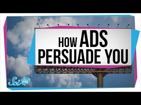 How Ads (and People) Persuade You