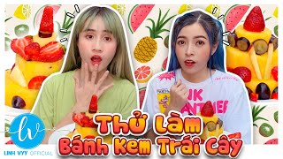 Thử Làm Bánh Kem Trái Cây Độc Lạ I Linh Vyy Official