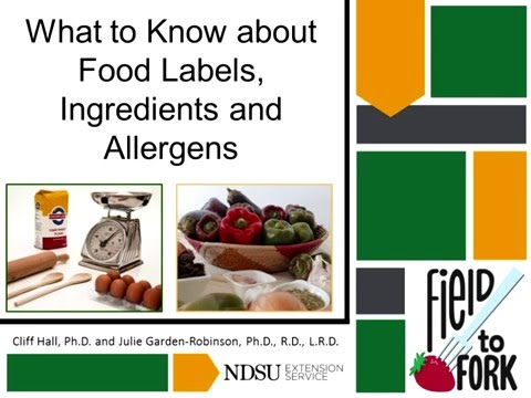 "Field to Fork: ""What to Know about Food Labels, Ingredients and Allergens"""