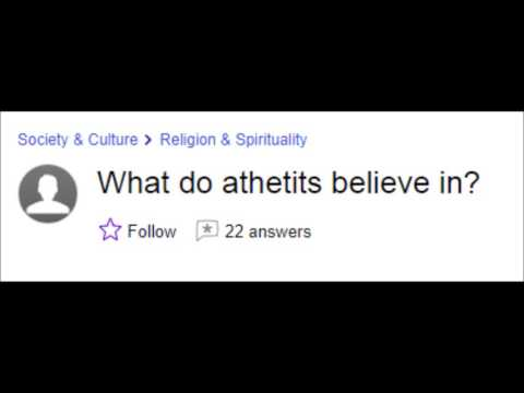 Yahoo answers misspellings - Atheism