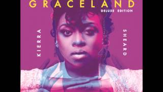 Kierra Sheard - No Graceland