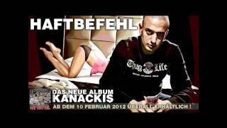 Haftbefehl - Kanackis (Intro) [NEU+2012]
