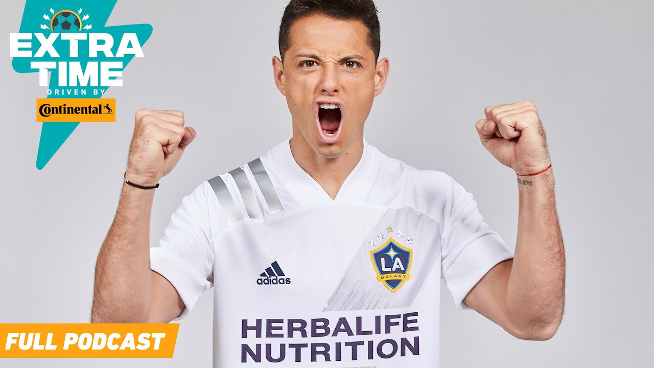 Can Chicharito & The Galaxy Dominate The West? Will LAFC Make History Again? | FULL PODCAST