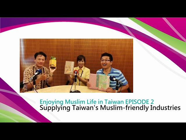 Supplying Taiwan's Muslim-friendly Industries