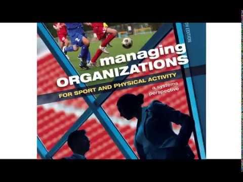 Managing Organizations For Sport And Physical Activity   Chelladurai