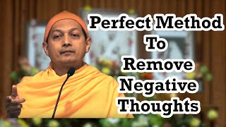 Perfect Science How to remove Negative Thoughts from mind ~ Swami Sarvapriyananda ~ Ramakrishna Math