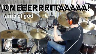 Lamb of God - Omerta - Drum Cover
