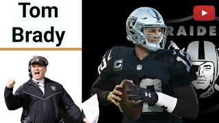 Tom Brady Quarterback for Las Vegas Raiders?