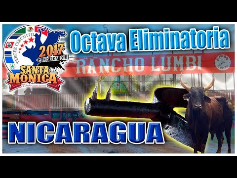 ¡¡OCTAVA ELIMINATORIA!! TERCER CIRCUITO SANTA MONICA EN NICARAGUA 2017