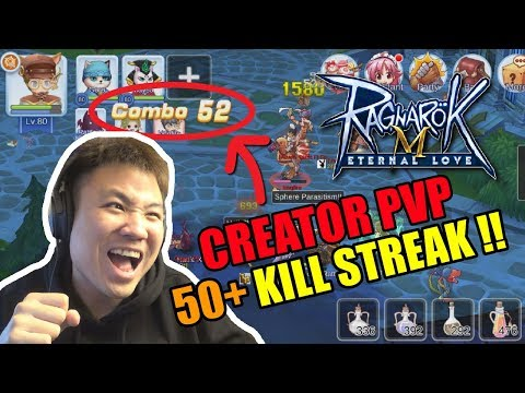 CREATOR LV 80 PVP - 50+ KILL STREAK RATA SATU KOTA !! - Ragnarok M Eternal Love [Indonesia]