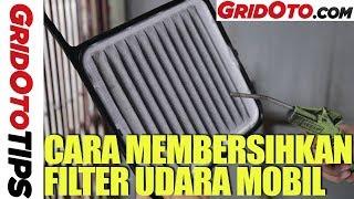 Cara Membersihkan Filter Udara Mobil | How To | Gridoto Tips