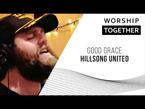 Good Grace // Hillsong UNITED // New Song Cafe Mp3