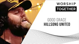 Download Good Grace // Hillsong UNITED // New Song Cafe Mp3